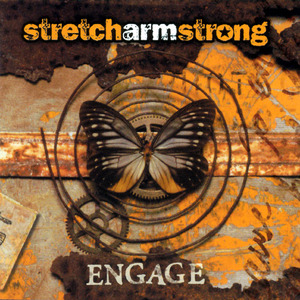 Engage by Stretch Armstrong