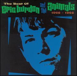 The Best of Eric Burdon & the Animals, 1966-1968 by Eric Burdon & the Animals