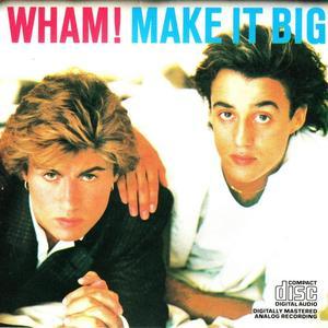 Make It Big by Wham!