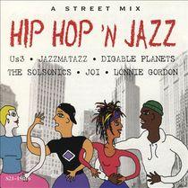 Hip Hop'n Jazz: A Street Mix