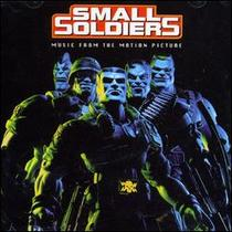 Small Soldiers (Music From The Motion Picture)