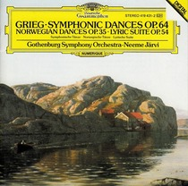 Symphonic Dances Op.64, Norwegian Dances Op.35, Lyric Suite Op.54 (Gothenburg Symphony Orchestra feat. conductor: Neeme Järvi) by Edvard Grieg