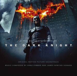 The Dark Knight (Original Motion Picture Soundtrack) by Hans Zimmer