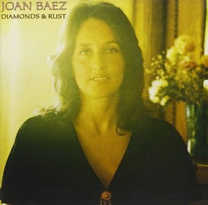 Diamonds & Rust by Joan Baez