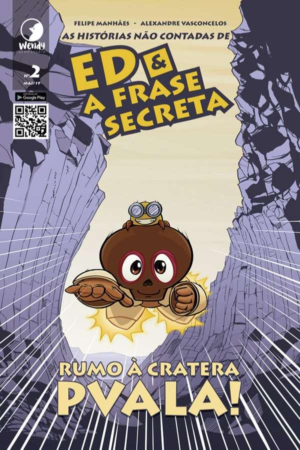 As histórias não contadas de Ed & A Frase Secreta