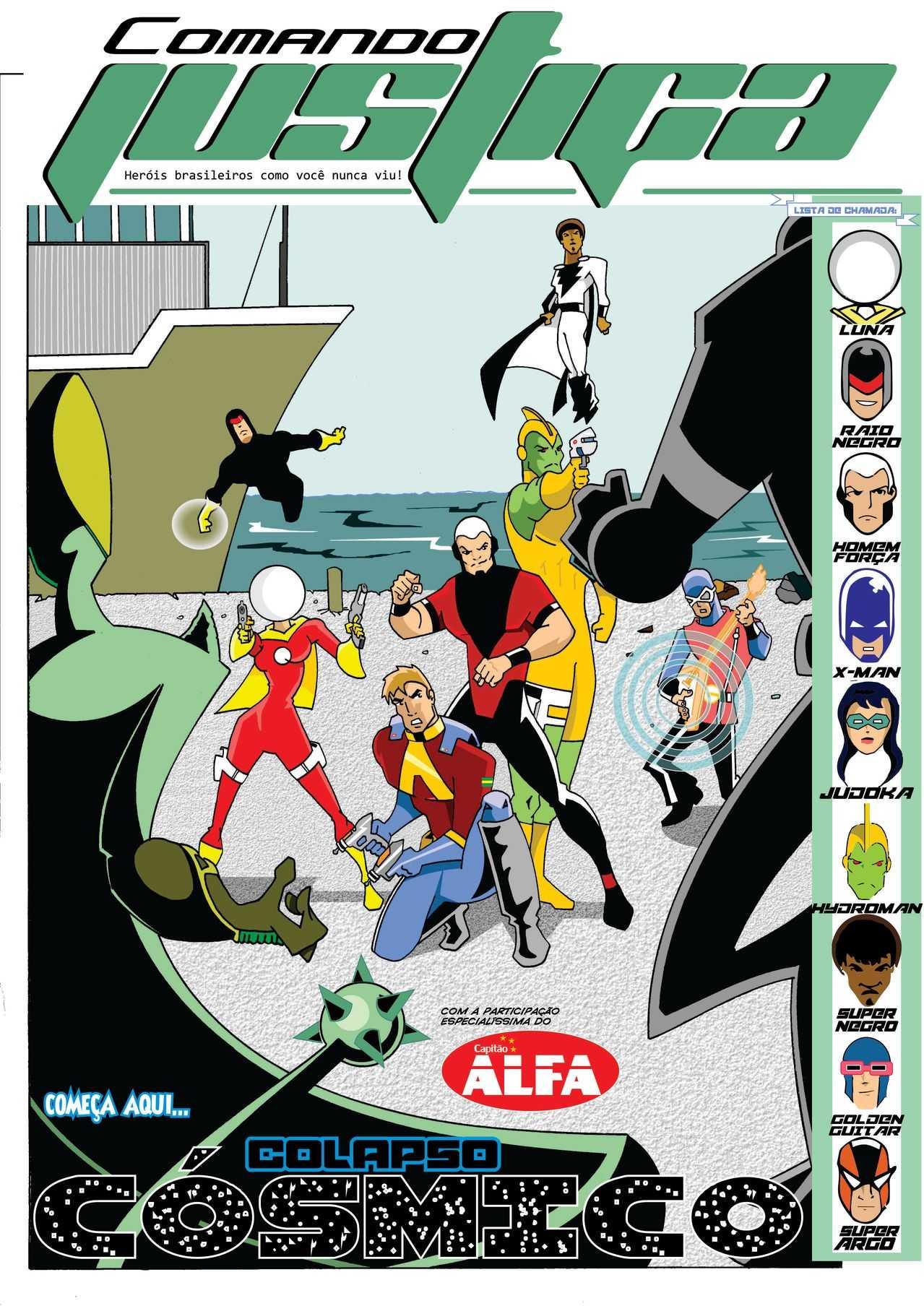 uma nova saga, que irá levar os heróis do COMANDO ao espaço sideral, e junto com diversos personagens da HQ brasileira com os quais até então não haviam interagido! Começa aqui COLAPSO CÓSMICO!!