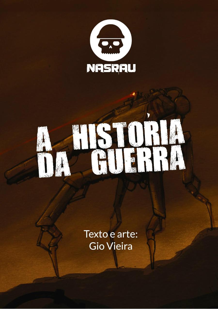Conheça como aconteceu a guerra que destruiu o planeta Nasrau.