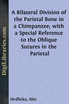 A Bilateral Division of the Parietal Bone in a Chimpanzee; with a Special Reference to the Oblique Sutures in the Parietal