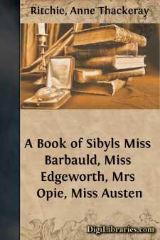 A Book of Sibyls Miss Barbauld, Miss Edgeworth, Mrs Opie, Miss Austen