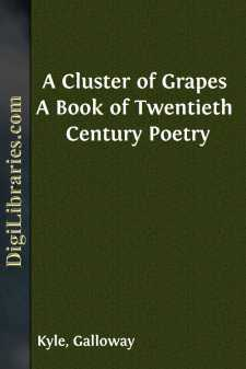 A Cluster of Grapes A Book of Twentieth Century Poetry