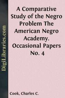 A Comparative Study of the Negro Problem The American Negro Academy. Occasional Papers No. 4