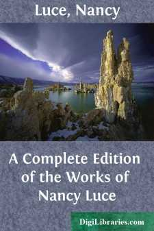 A Complete Edition of the Works of Nancy Luce