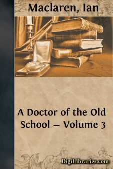 A Doctor of the Old School - Volume 3