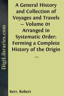 A General History and Collection of Voyages and Travels - Volume 01 