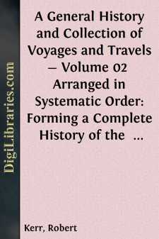A General History and Collection of Voyages and Travels - Volume 02 