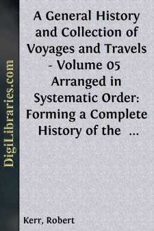 A General History and Collection of Voyages and Travels - Volume 05 