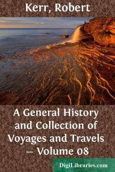 A General History and Collection of Voyages and Travels - Volume 08