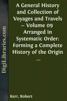 A General History and Collection of Voyages and Travels - Volume 09 