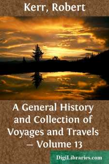 A General History and Collection of Voyages and Travels - Volume 13
