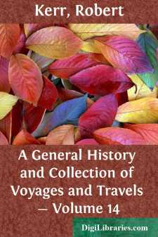 A General History and Collection of Voyages and Travels - Volume 14