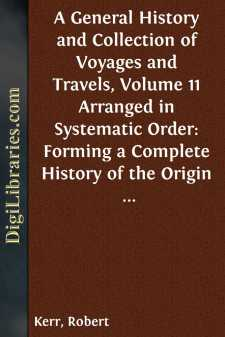 A General History and Collection of Voyages and Travels, Volume 11