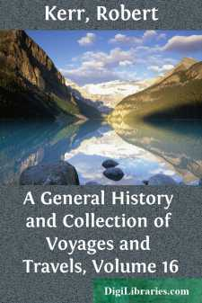 A General History and Collection of Voyages and Travels, Volume 16