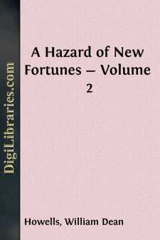A Hazard of New Fortunes - Volume 2