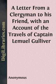 A Letter From a Clergyman to his Friend, with an Account of the Travels of Captain Lemuel Gulliver