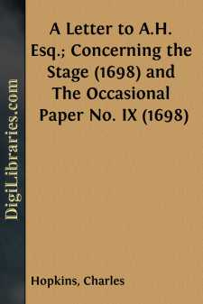 A Letter to A.H. Esq.; Concerning the Stage (1698) and The Occasional Paper No. IX (1698)