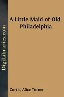 A Little Maid of Old Philadelphia