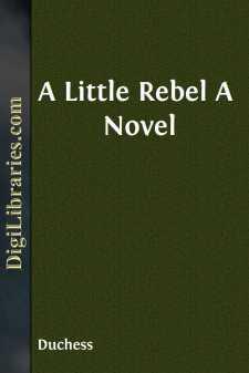 A Little Rebel A Novel