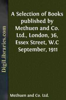 A Selection of Books published by Methuen and Co. Ltd., London, 36, Essex Street, W.C