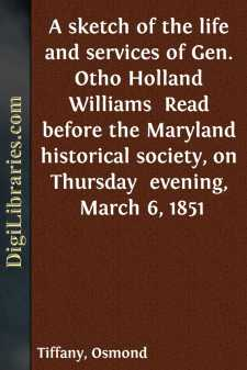A sketch of the life and services of Gen. Otho Holland Williams 