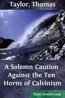 A Solemn Caution Against the Ten Horns of Calvinism