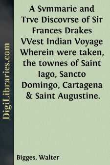A Svmmarie and Trve Discovrse of Sir Frances Drakes VVest Indian Voyage