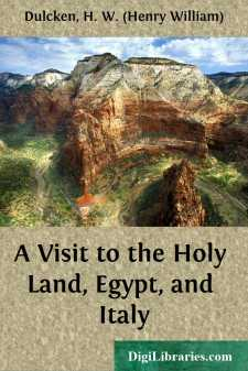 A Visit to the Holy Land, Egypt, and Italy