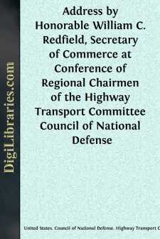 Address by Honorable William C. Redfield, Secretary of Commerce at Conference of Regional Chairmen of the Highway Transport Committee Council of National Defense