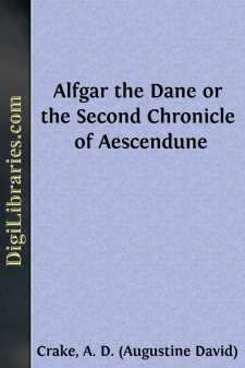 Alfgar the Dane or the Second Chronicle of Aescendune