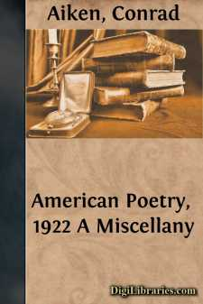 American Poetry, 1922 A Miscellany