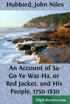 An Account of Sa-Go-Ye-Wat-Ha, or Red Jacket, and His People, 1750-1830