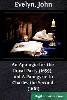 An Apologie for the Royal Party (1659); and A Panegyric to Charles the Second (1661)