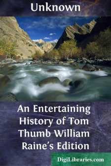 An Entertaining History of Tom Thumb William Raine's Edition