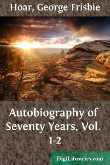 Autobiography of Seventy Years, Vol. 1-2