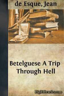 Betelguese A Trip Through Hell
