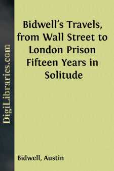 Bidwell's Travels, from Wall Street to London Prison
