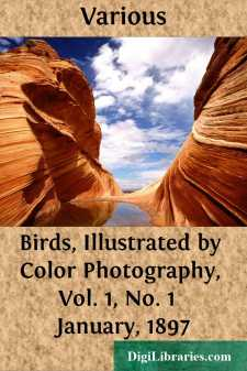 Birds, Illustrated by Color Photography, Vol. 1, No. 1  January, 1897