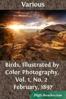 Birds, Illustrated by Color Photography, Vol. 1, No. 2  February, 1897