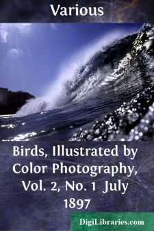 Birds, Illustrated by Color Photography, Vol. 2, No. 1  July 1897