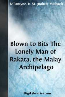 Blown to Bits The Lonely Man of Rakata, the Malay Archipelago