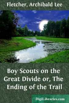 Boy Scouts on the Great Divide or, The Ending of the Trail